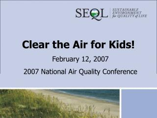Clear the Air for Kids!