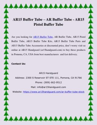 AR15 Buffer Tube – AR Buffer Tube - AR15 Pistol Buffer Tube