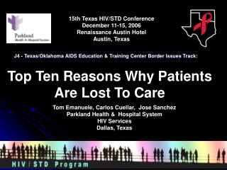Top Ten Reasons Why Patients Are Lost To Care