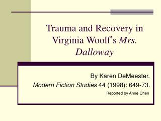 Trauma and Recovery in Virginia Woolf ' s  Mrs. Dalloway
