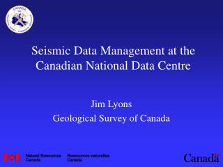 Seismic Data Management at the Canadian National Data Centre