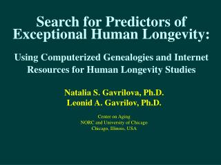Search for Predictors of Exceptional Human Longevity: Using Computerized Genealogies and Internet Resources for Human Lo