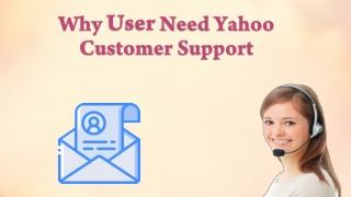 Why User Need Yahoo Customer Support