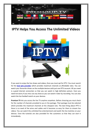 IPTV Helps You Access The Unlimited Videos