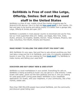 Sell4bids is Free of cost like Letgo, OfferUp, 5miles: Sell and Buy used Stuff in the United States