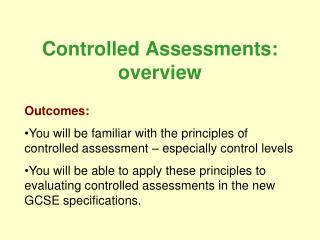Controlled Assessments: overview