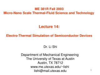ME 381R Fall 2003 Micro-Nano Scale Thermal-Fluid Science and Technology   Lecture 14:  Electro-Thermal Simulation of Sem