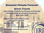 Seasonal Climate Forecast