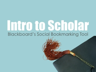 Using Blackboard Scholar