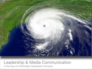 Communicating Hurricane Evacuation Orders: A Case Study