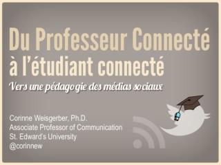 Du professeur connecté à l'étudiant connecté: Vers une pédagogie stratégique des médias sociaux