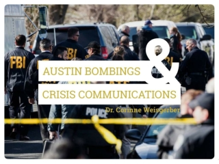 Crisis communication & the Austin Bombings