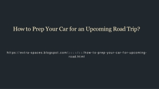 Different ways to prepare your car for road trips