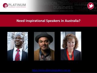 Need Inspirational Speakers in Australia?