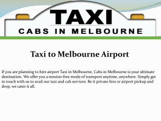 Taxi to Melbourne Airport