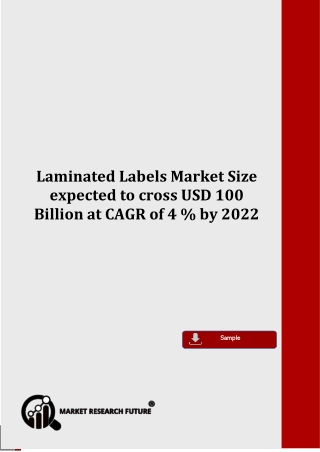 Laminated Labels Market Size expected to cross USD 100 Billion at CAGR of 4 % by 2022