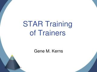 STAR Training  of Trainers