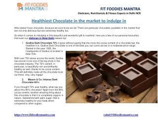 Healthiest Chocolate in the market to indulge in
