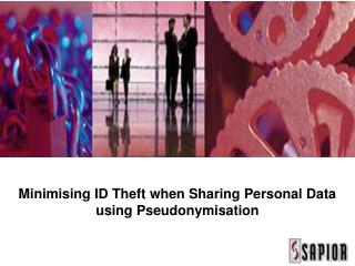 Minimising ID Theft when Sharing Personal Data using Pseudonymisation