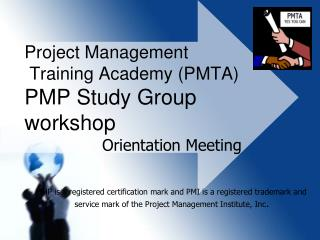Project Management  Training Academy PMTA PMP Study Group workshop