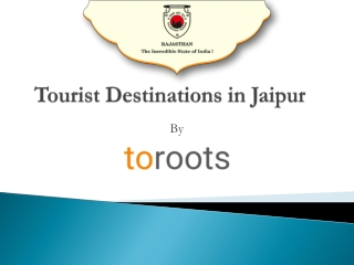 Tourist Destinations in Jaipur