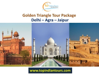 Top Indian Tours provides Rajasthan Tour and Golden Triangle Tour packages