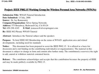 Project: IEEE P802.15 Working Group for Wireless Personal Area Networks (WPANs) Submission Title: WNAN Tutorial Introdu