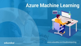 Azure Machine Learning Tutorial | Azure Tutorial | Azure Training | Edureka