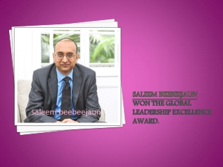 Saleem Beebeejaun won the Global Leadership Excellence Award