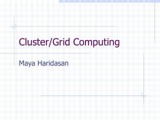 Cluster/Grid Computing