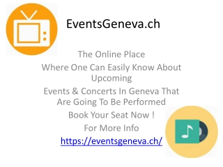 Concerts And Events In Geneva - That One Should Not Miss