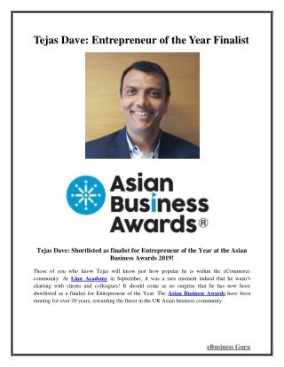 Tejas Dave: Entrepreneur of the Year Finalist   eBusiness Guru
