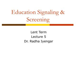 Education Signaling & Screening