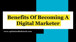 Benefits Of Becoming A Digital Marketer With Digital Marketing Courses- Optimized Infotech