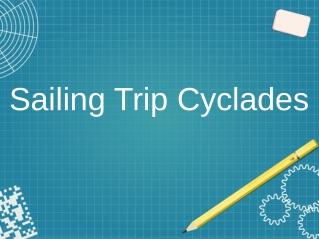 Best Sailing Trip Cyclades