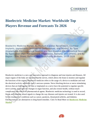 Bioelectric Medicine Market: Worldwide Top Players Revenue and Forecasts To 2026