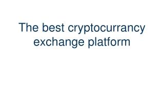 The best foreign exchange platform