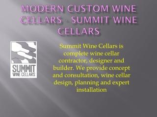 Summit Wine Cellars - Modern Custom Wine Cellars s