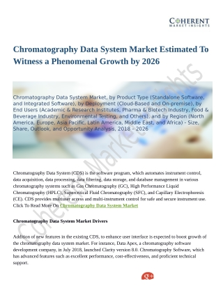 Chromatography Data System Market Estimated To Witness a Phenomenal Growth by 2026