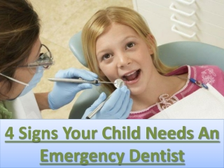 4 Signs Your Child Needs An Emergency Dentist