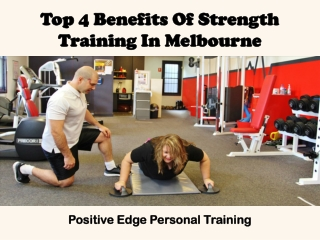 Top 4 Benefits Of Strength Training In Melbourne