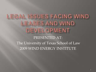 Legal Issues facing wind leases and wind development