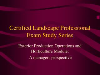 Certified Landscape Professional Exam Study Series