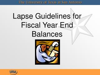 Lapse Guidelines for Fiscal Year End Balances