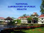 NATIONAL LABORATORY OF PUBLIC HEALTH
