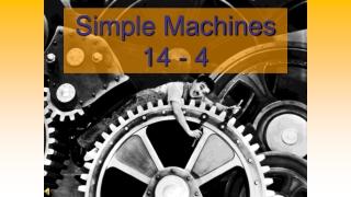 Simple Machines 14 - 4