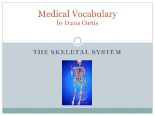Medical Vocabulary by Diana Curtis
