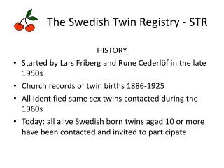 The Swedish Twin Registry - STR