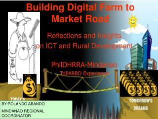 Building Digital Farm to Market Road