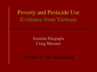 Poverty and Pesticide Use Evidence from Vietnam